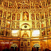 Classical Church Organ, Volume 15 by Jos van der Kooy