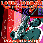Diamond Mine von Louis Jordan