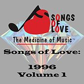 Songs of Love 1996, Vol. 1 by Various Artists