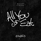 All You Can Eat by Massiv