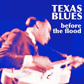 Texas Before The Flood von Various Artists