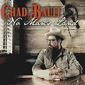 No Man's Land - EP by Chad Bault