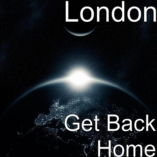 Get Back Home by London