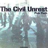 The Civil Unrest by Pish Posh