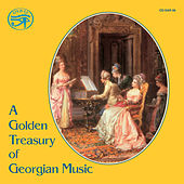 A Golden Treasury of Georgian Music on Original Instruments by Various Artists