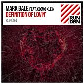 Definition of Lovin' by Mark Bale