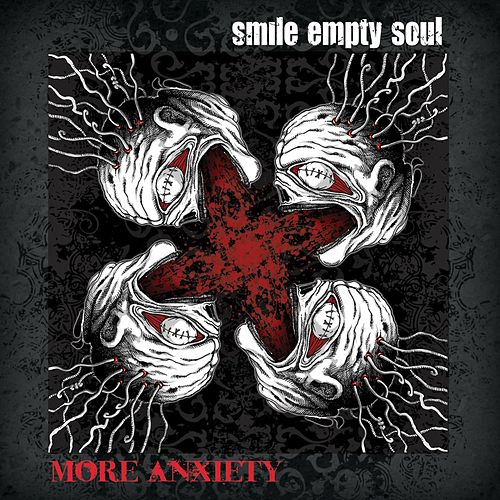 More Anxiety by Smile Empty Soul