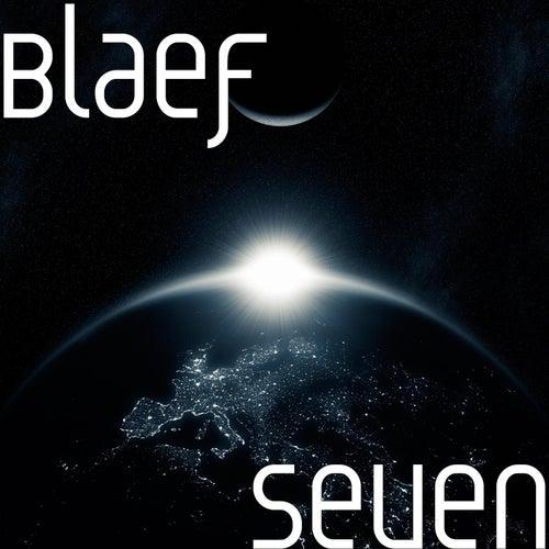 Seven by Blaef