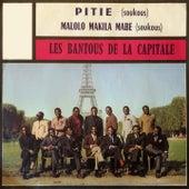 Pitié / Malolo makila mabe by Les Bantous De La Capitale