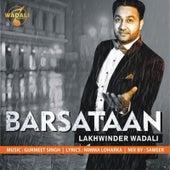 Barsataan by Lakhwinder Wadali