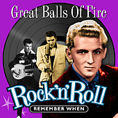 Great Balls of Fire (Rock 'N' Roll) Remember When von Various Artists