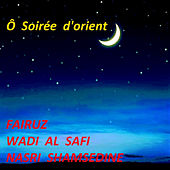 Ô Soirée d'orient by Nasri Shamsedine