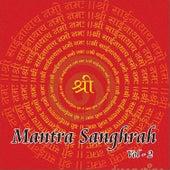 Mantra Sanghrah, Vol. 2 by Various Artists