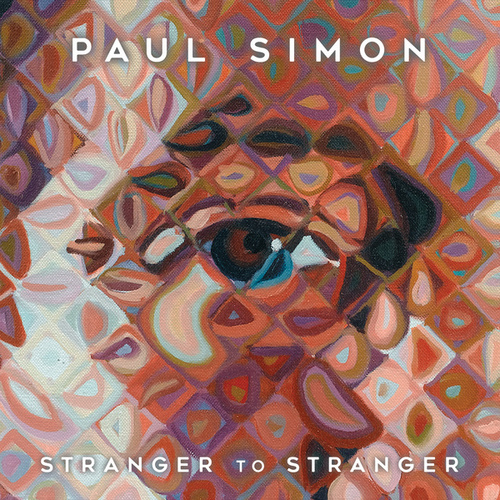 Stranger To Stranger by Paul Simon