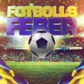 Fotbollsfeber - EM 2016 by Various Artists