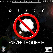 Never Thought - Single by Dizzy