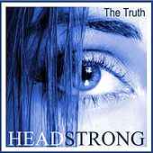 The Truth (David West Mix) [feat. Tiff Lacey] by Headstrong