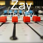 The Way by ZAY
