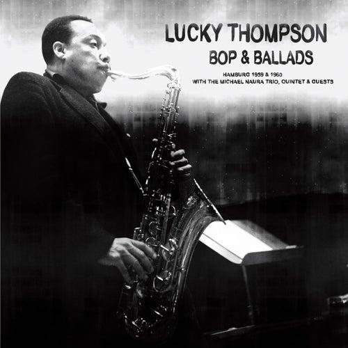 Bop & Ballads by Lucky Thompson