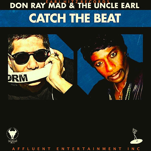 Catch the Beat by Uncle Earl