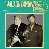 Wild Bill Davison with Freddy Randall and His Band by Wild Bill Davison