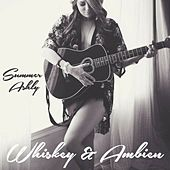 Whiskey and Ambien - Single by Summer Ashly