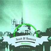Touch Of Romance von Mantovani & His Orchestra