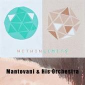 Within Limits von Mantovani & His Orchestra
