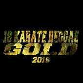 18 Karat Reggae Gold 2016 by Various Artists