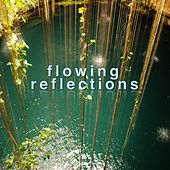 Flowing Reflections by Okuma