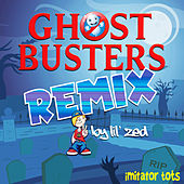 Ghostbusters (Remix) by Imitator Tots