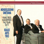 Mendelssohn & Smetana: Piano Trios by Beaux Arts Trio