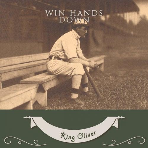 Win Hands Down von King Oliver