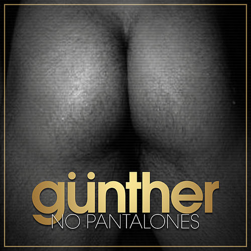 No Pantalones by Gunther & The Sunshine Girls