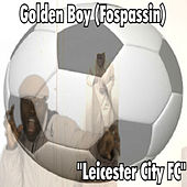 Leicester City FC by Golden Boy (Fospassin)