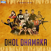Dhol Dhamaka by Various Artists