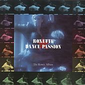 Dance Passion - The Remix Album von Roxette