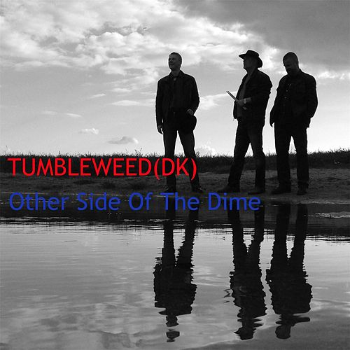 Other Side of the Dime by Tumbleweed
