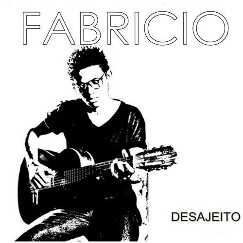 Desajeito by Fabricio