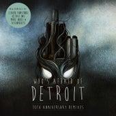 Who's Afraid of Detroit? - 10th Anniversary Remixes - Single von Claude VonStroke