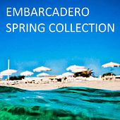 Embarcadero: Spring Collection - EP by Various Artists