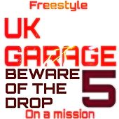 Garage Music Freestyle by Freestyle