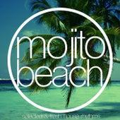 Mojito Beach (Selected & Fresh House Rhythms) by Various Artists