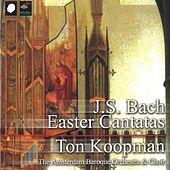 Easter Cantatas by The Amsterdam Baroque Choir