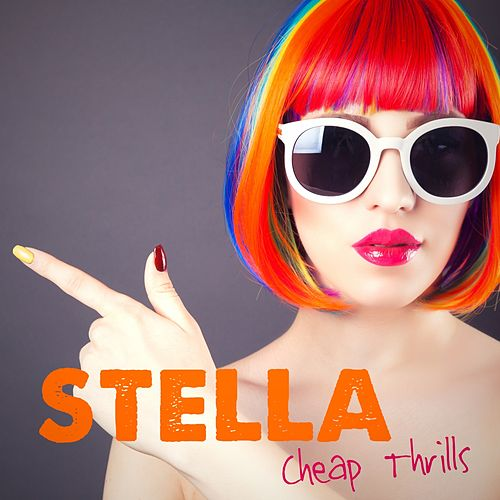 Cheap Thrills by Stella