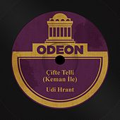 Çifte Telli (Keman İle) by Udi Hrant