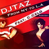 From NY to L.A. by DJ Taz