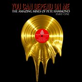 You Can Depend On Me Part One by Various Artists