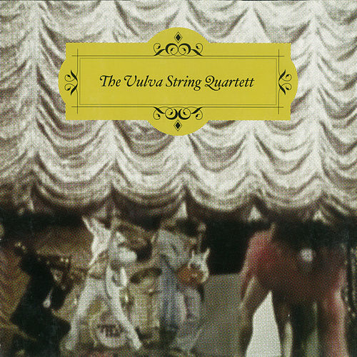 Out Of Sight by The Vulva String Quartett