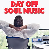 Day Off Soul Music von Various Artists